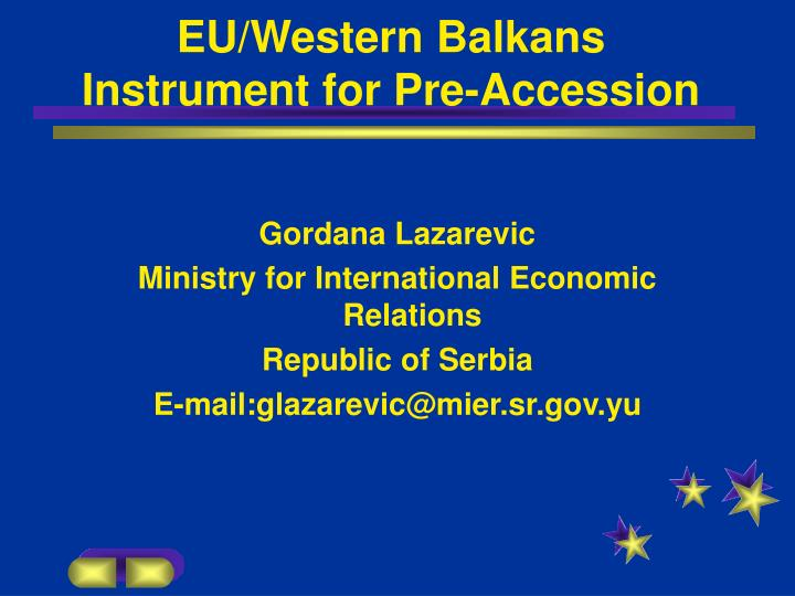 Eu western balkans instrument for pre accession