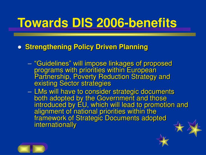Towards DIS 2006-benefits