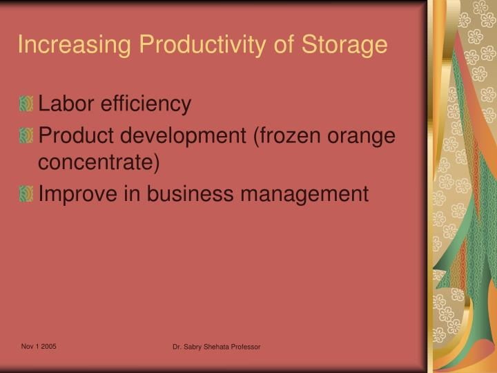 Increasing Productivity of Storage