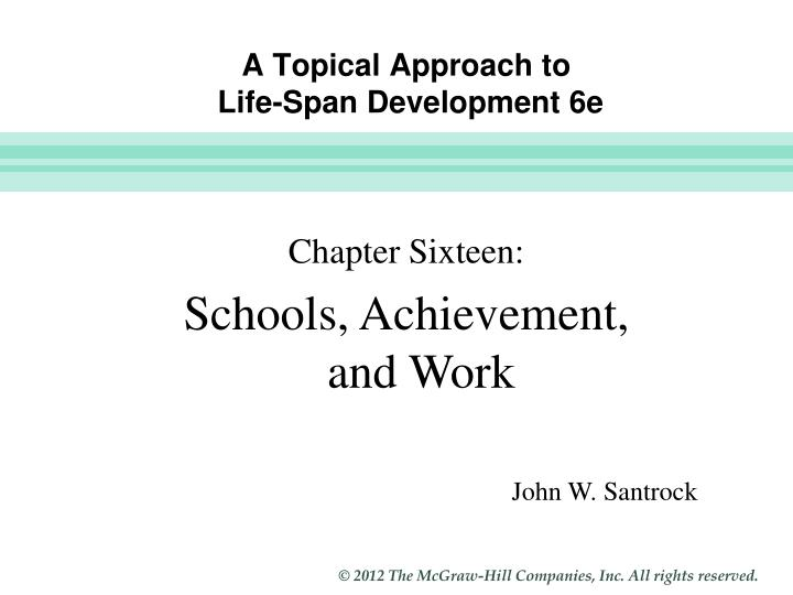 A topical approach to life span development 6e