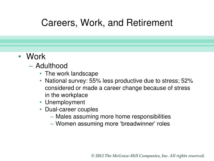 Careers, Work, and Retirement