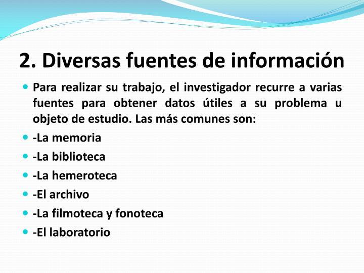 2. Diversas fuentes de información