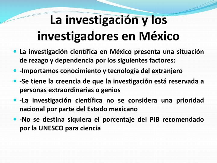 La investigación y los investigadores en México