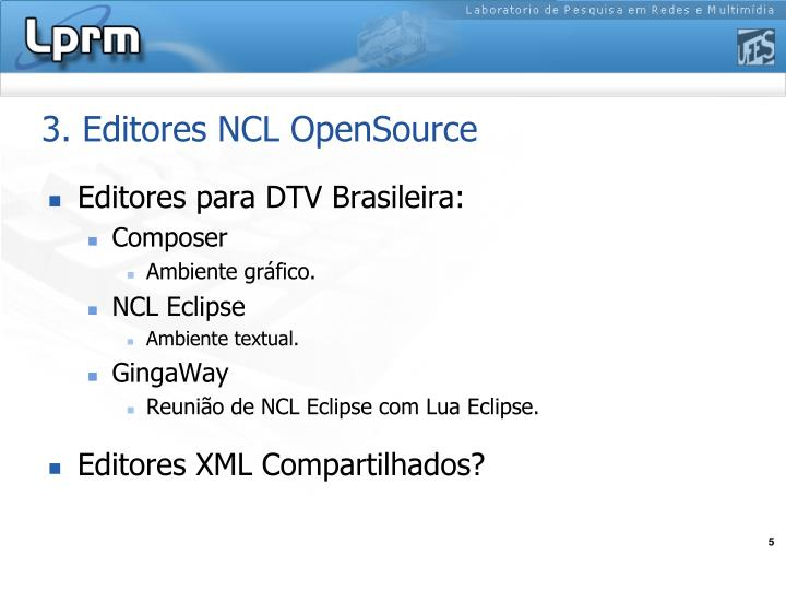 3. Editores NCL OpenSource