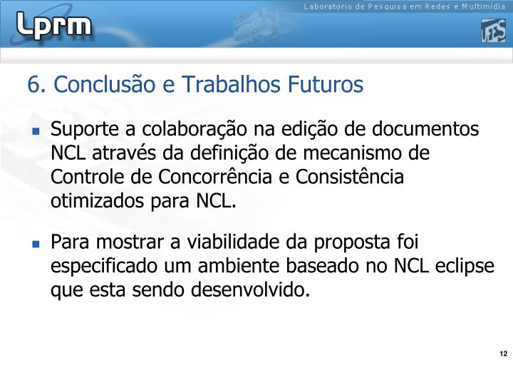 6. Conclusão e Trabalhos Futuros