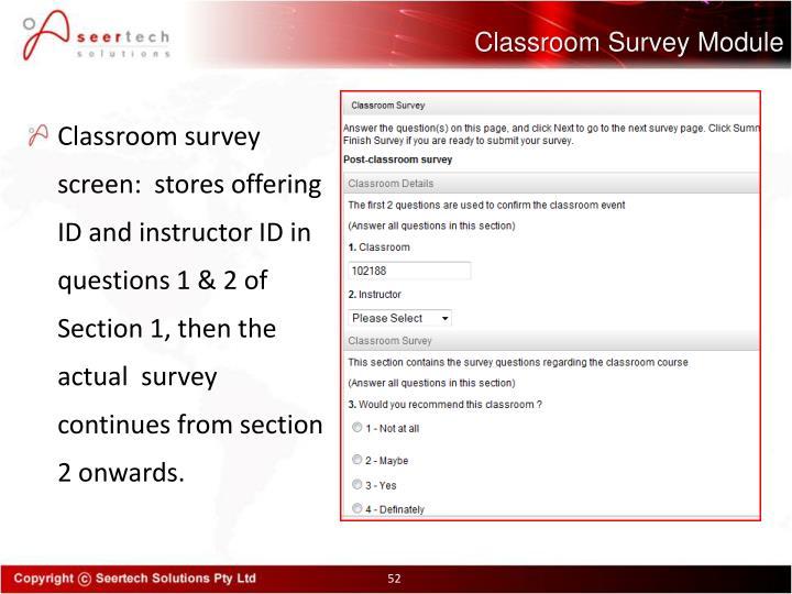 Classroom Survey Module