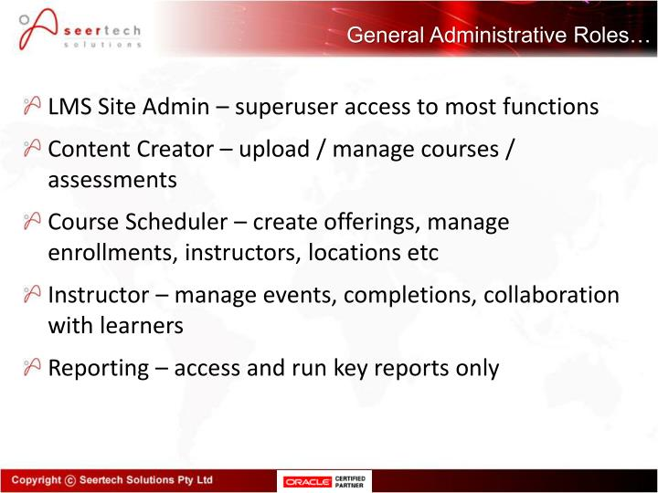 General Administrative Roles…