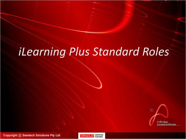 iLearning Plus Standard Roles