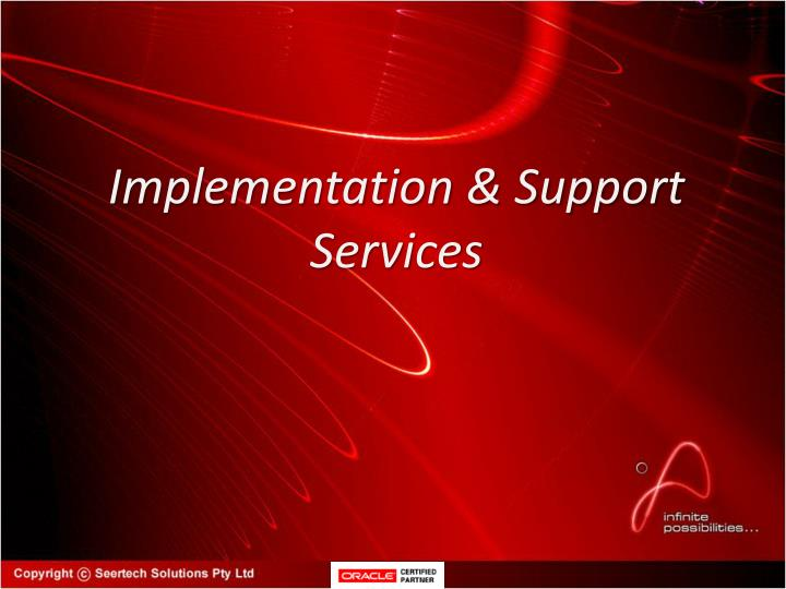 Implementation & Support Services