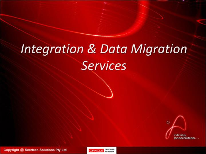 Integration & Data Migration Services