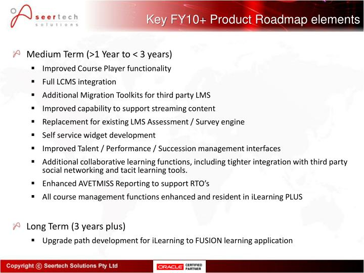 Key FY10+ Product Roadmap elements