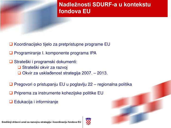 Nadležnosti SDURF-a u kontekstu fondova EU