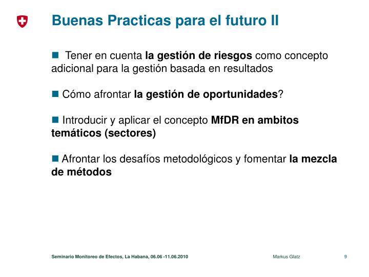 Buenas Practicas para el futuro II