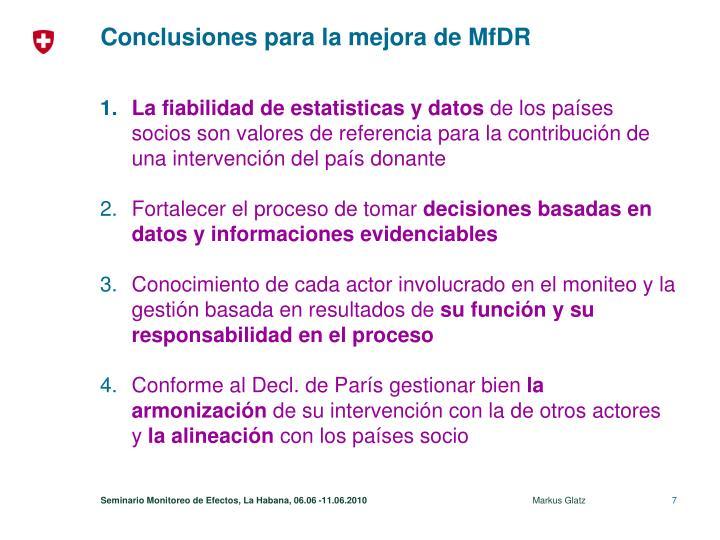 Conclusiones para la mejora de MfDR