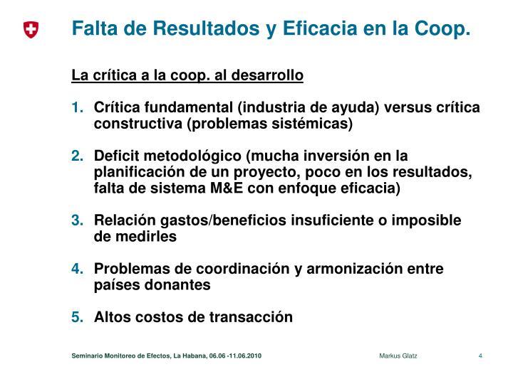 Falta de Resultados y Eficacia en la Coop.