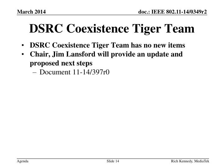 DSRC Coexistence Tiger Team