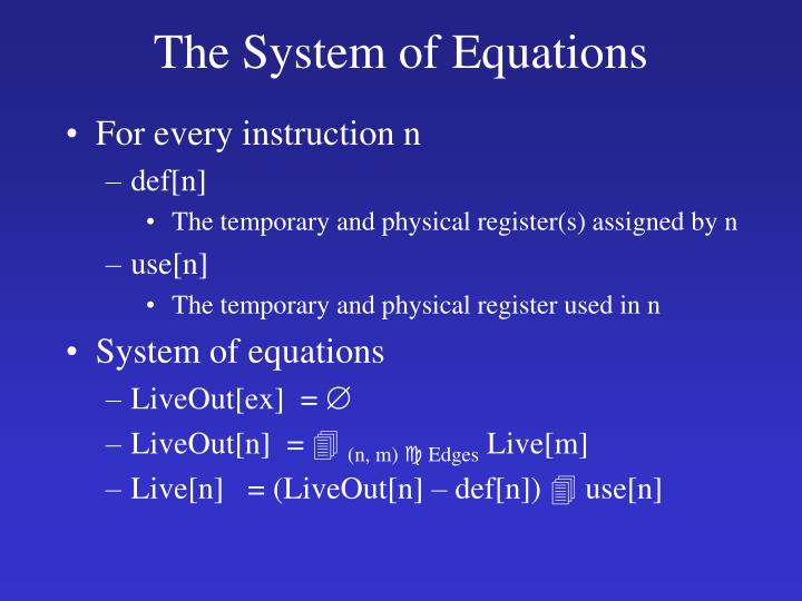 The System of Equations