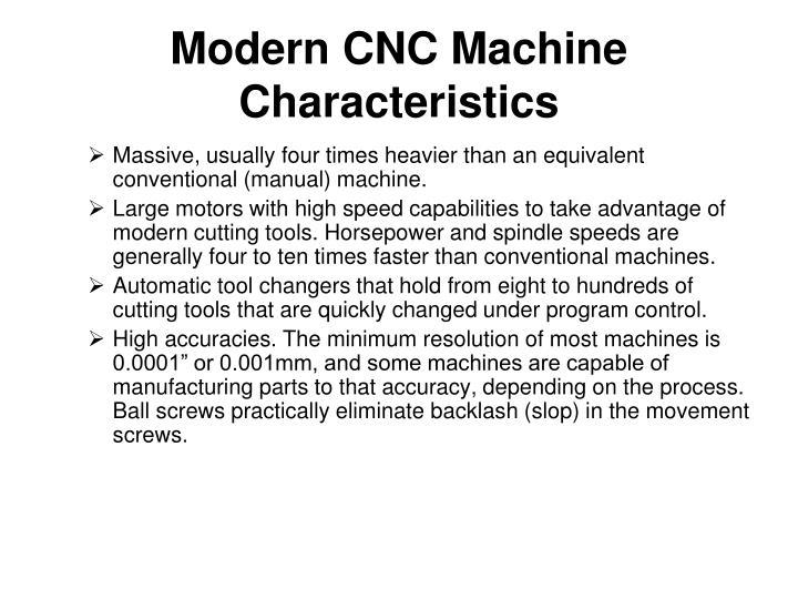 Modern CNC Machine Characteristics