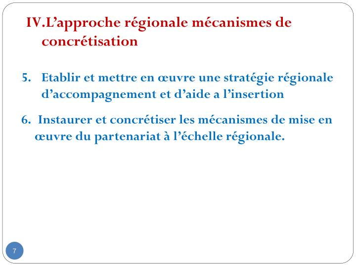 L'approche régionale mécanismes de concrétisation