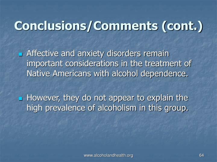 Conclusions/Comments (cont.)