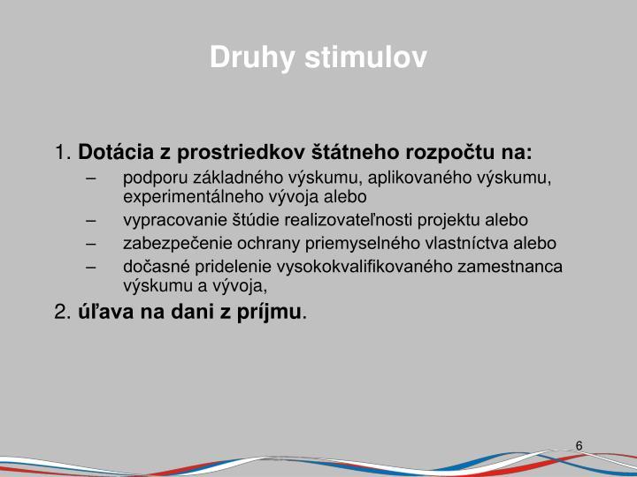 Druhy stimulov