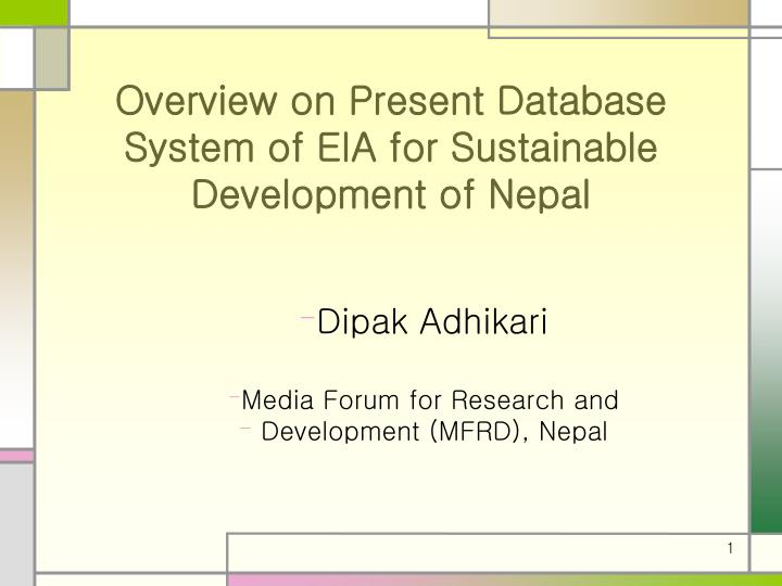 Overview on Present Database System of EIA for Sustainable Development of Nepal