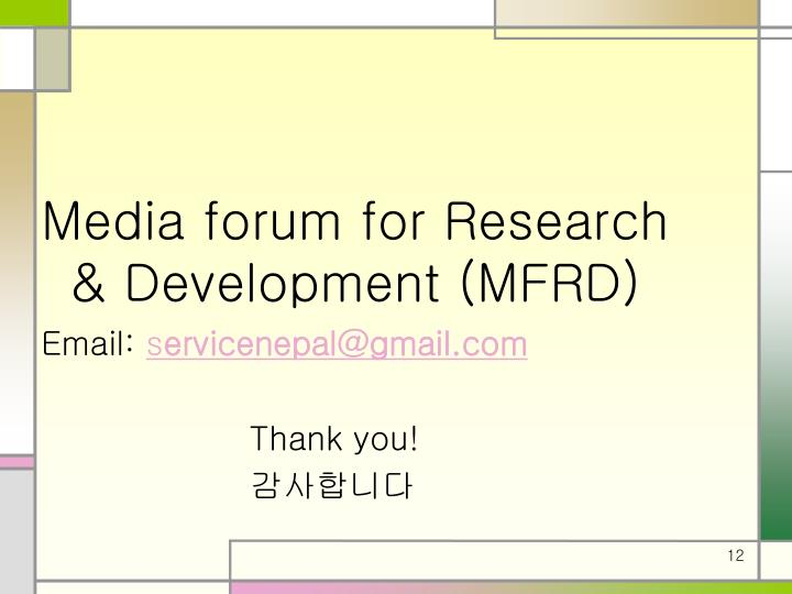 Media forum for Research & Development (MFRD)