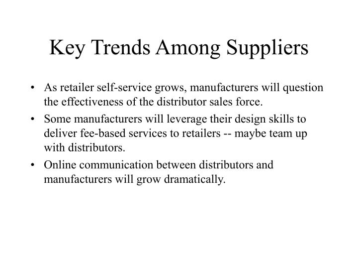 Key Trends Among Suppliers
