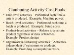 combining activity cost pools