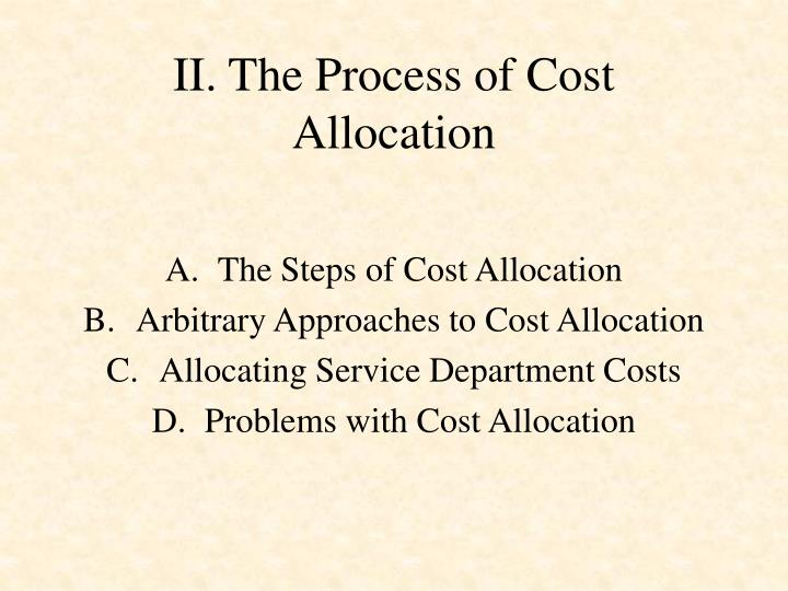 II. The Process of Cost Allocation