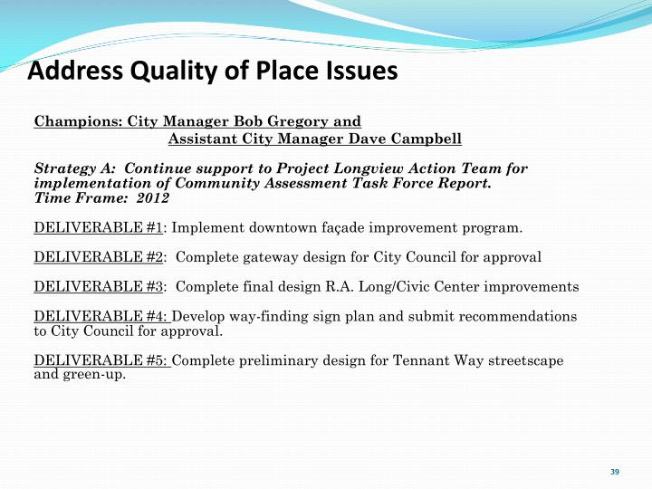 Address Quality of Place Issues