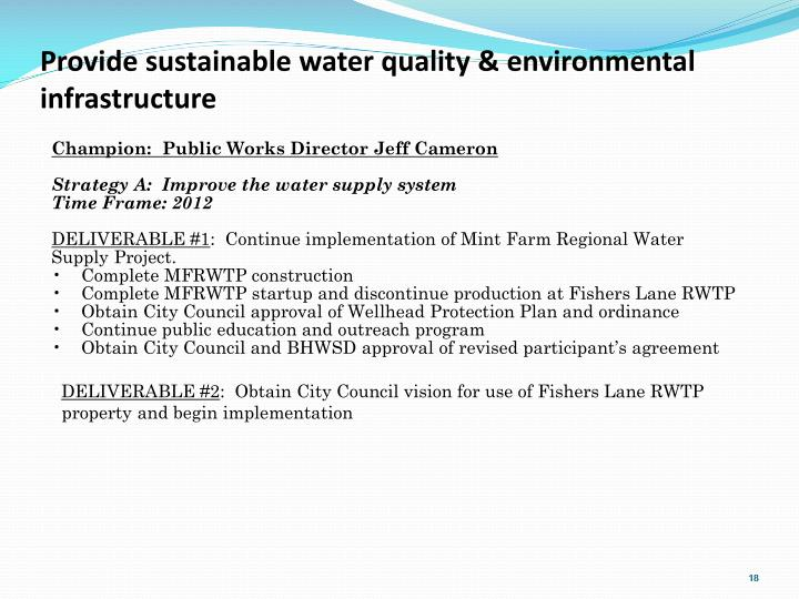 Provide sustainable water quality & environmental infrastructure
