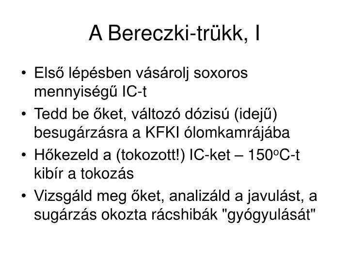 A Bereczki-trükk, I