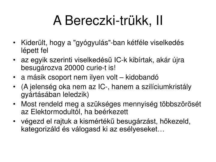 A Bereczki-trükk, II