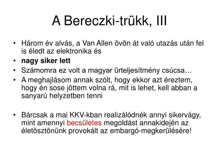 A Bereczki-trükk, III
