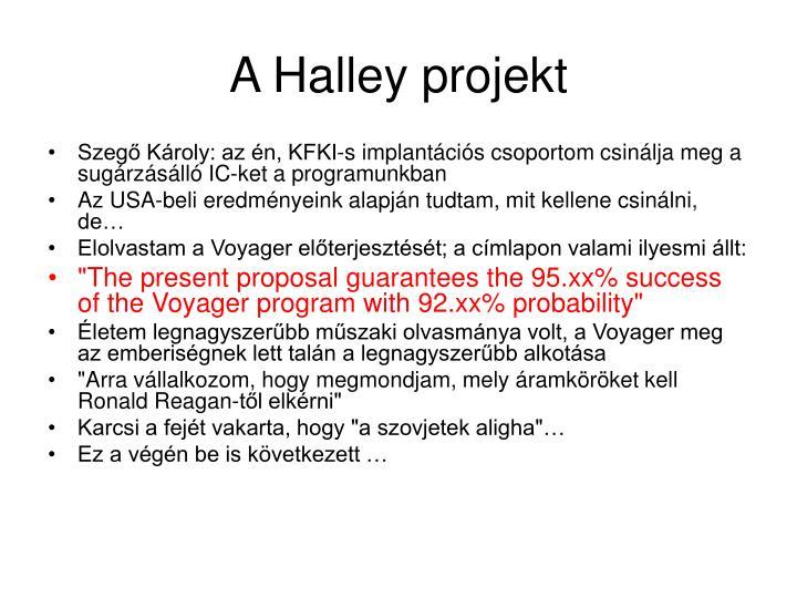 A Halley projekt