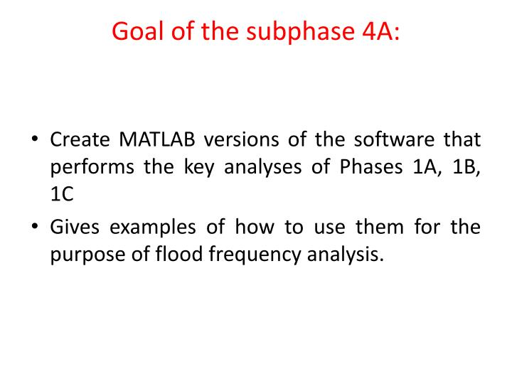 Goal of the subphase 4a