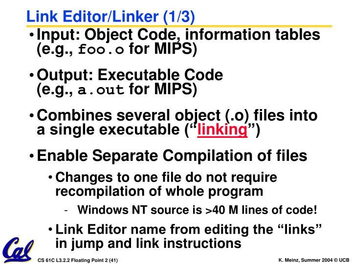 Link Editor/Linker (1/3)