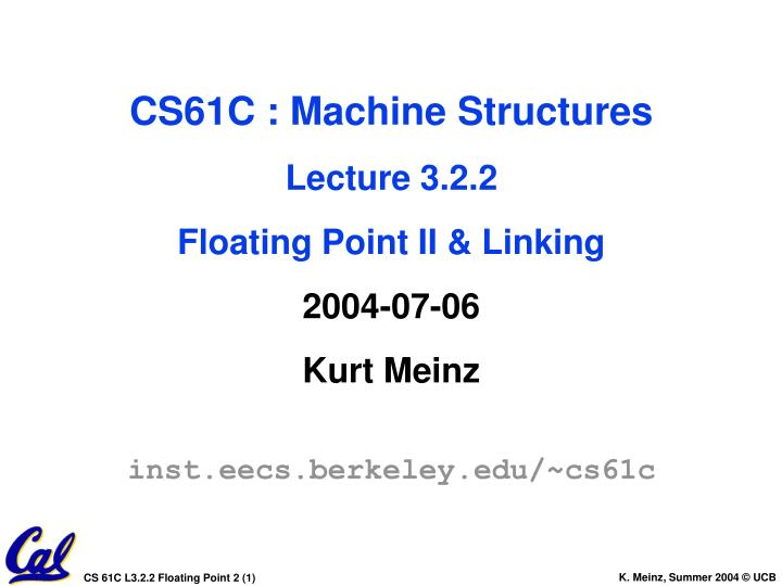 CS61C : Machine Structures