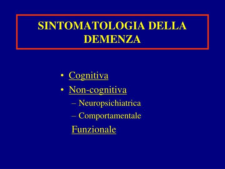 SINTOMATOLOGIA DELLA DEMENZA