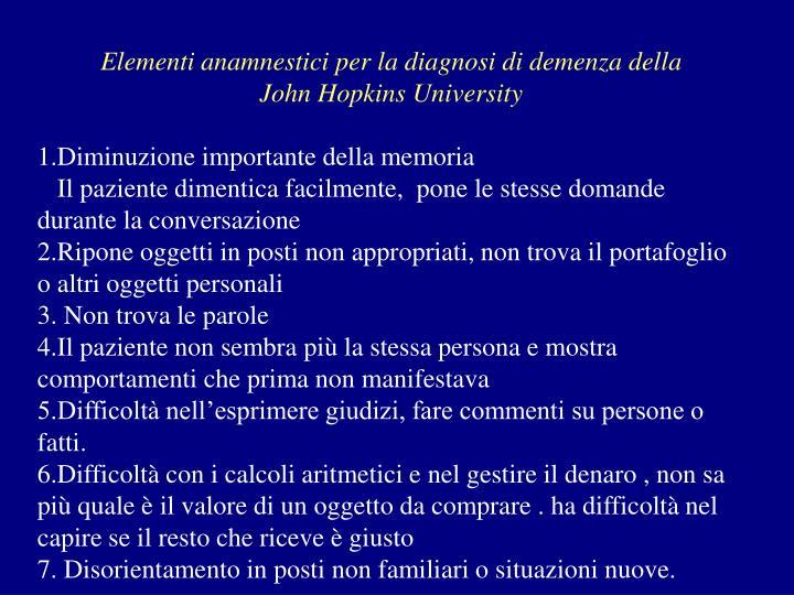 Elementi anamnestici per la diagnosi di demenza della
