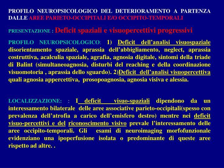 PROFILO NEUROPSICOLOGICO DEL DETERIORAMENTO A PARTENZA DALLE