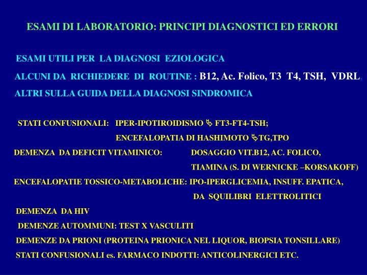 ESAMI DI LABORATORIO: PRINCIPI DIAGNOSTICI ED ERRORI