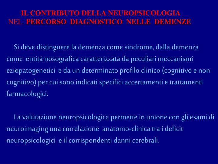 IL CONTRIBUTO DELLA NEUROPSICOLOGIA