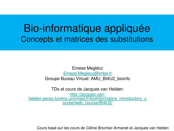 Bio informatique appliqu e concepts et matrices des substitutions