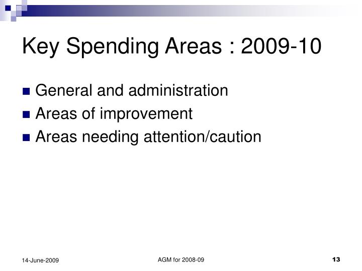 Key Spending Areas : 2009-10