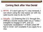 coming back after visa denial