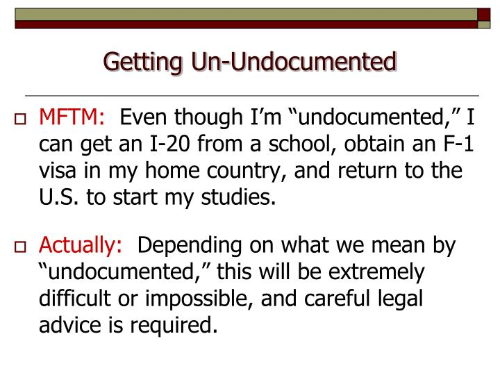 Getting Un-Undocumented