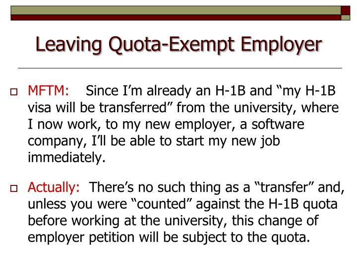 Leaving Quota-Exempt Employer