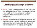 leaving quota exempt employer